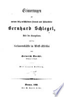 Erinnerungen an meinen selig entschlafenen Freund und Mitarbeiter Bernhard Schlegel, Bote des Evangeliums auf der Sclavenküste in West-Afrika