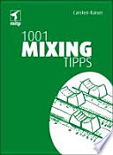 1001 Mixing Tipps