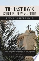 The Last Day s Spiritual Survival Guide
