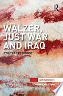 Walzer  Just War and Iraq