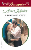 A Rich Man s Touch