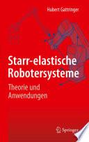 Starr elastische Robotersysteme