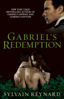 Gabriel s Redemption Gabriel S Rapture And Gabriel S Inferno Comes The Epic