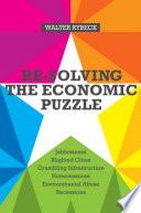 Re solving the Economic Puzzle