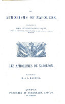 Book The Aphorisms of Napoleon. Translated by J. A. Manning. Les Aphorismes de Napoleon. Traduction de M. J. A. Manning. Eng. and Fr