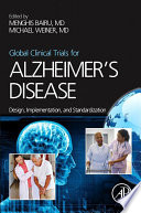 Global Clinical Trials for Alzheimer s Disease