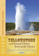 Compass American Guides  Yellowstone and Grand Teton National Parks