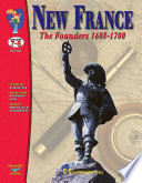 New France The Founders 1608 1700