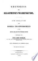 Grundriss der allgemeinen Waarenkunde