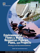 Environmental Flows in Water Resources Policies  Plans  and Projects