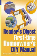 Reader s Digest First time Homeowner s DIY Manual