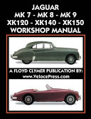 Jaguar Mk 7 Mk 8 Mk 9 Xk120 Xk140 Xk150 Workshop Manual 1948 1961