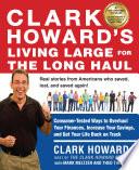 Clark Howard s Living Large for the Long Haul