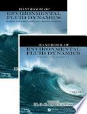 Handbook of Environmental Fluid Dynamics  Two Volume Set
