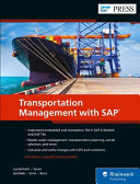 Transportation Management with SAP: Standalone and Embedded TM