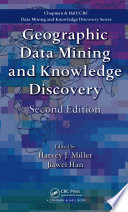 Geographic Data Mining and Knowledge Discovery  Second Edition