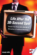 Ebook Life After the 30-Second Spot Epub Joseph Jaffe Apps Read Mobile