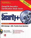 CompTIA Security  Certification Study Guide  Exam SY0 301