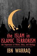 The Islam In Islamic Terrorism