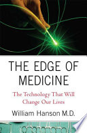 The Edge of Medicine