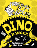 Mortimer Keene  Dino Danger