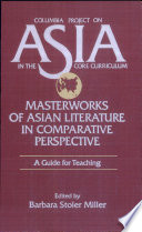 Masterworks of Asian Literature in Comparative Perspective