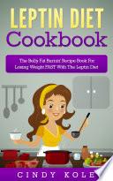 Leptin Diet Cookbook