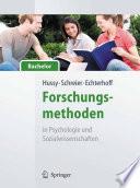 Forschungsmethoden in Psychologie und Sozialwissenschaften - für Bachelor