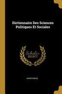 illustration du livre Dictionnaire Des Sciences Politiques Et Sociales