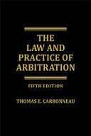 Law and Practice of Arbitration - Fifth Edition