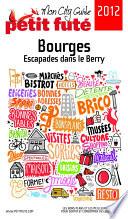 illustration Bourges 2012-2013 (avec cartes, photos + avis des lecteurs)