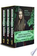 Marti Talbott s Highlander Omnibus  Books 1   3