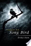 Sweetie Pie Song Bird