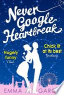 Never Google Heartbreak