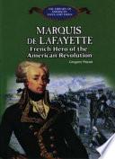 Marquis de Lafayette Who Fought In The American Revolution Describing His