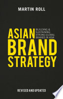 Asian Brand Strategy  Revised and Updated