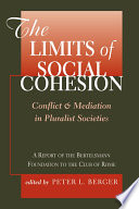 The Limits Of Social Cohesion