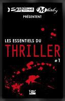 Bragelonne et Milady pr  sentent Les Essentiels du Thriller  1