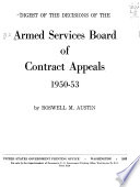 Digest of the Decisions of the Armed Services Board of Contract Appeals  1942 1950   1955 56 Book PDF