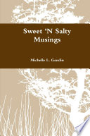 Sweet 'N Salty Musings