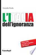 L Italia dell ignoranza  Crisi della scuola e declino del Paese
