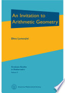 An Invitation To Arithmetic Geometry book