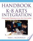 Handbook for K 8 Arts Integration