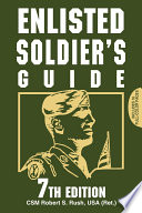 Enlisted Soldier s Guide 7th Edition