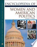Encyclopedia of Women and American Politics