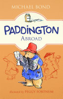 Paddington Abroad : put in charge of the