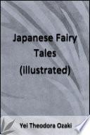 Japanese Fairy Tales  Illustrated