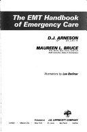 The Emt Handbook Of Emergency Care