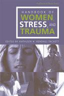 Handbook of Women  Stress  and Trauma Book PDF
