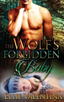 The Wolf s Forbidden Baby